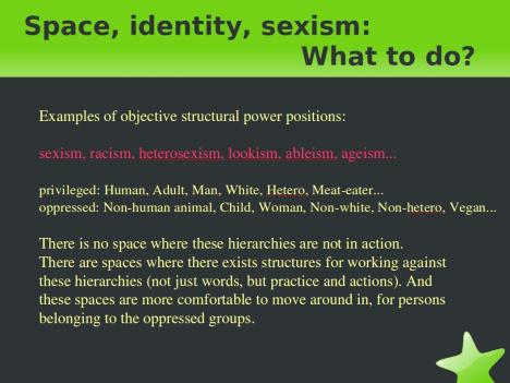 Examples of some oppressive systems, and the roles we take in them.